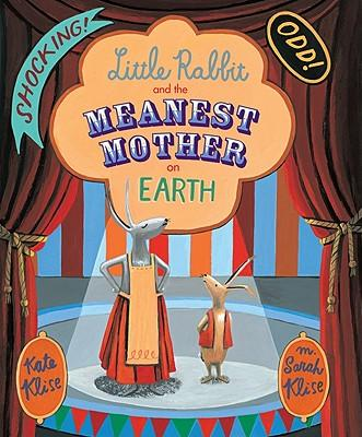 Little-rabbit-and-the-meanest-mother-on-earth